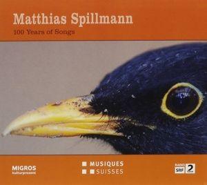 100 Years Of Songs, Matthias Spillmann, Pablo Held