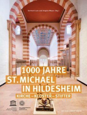 1000 Jahre St. Michael in Hildesheim
