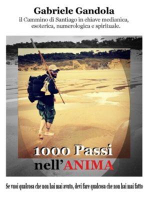 1000 Passi nell'Anima, Gabriele Gandola