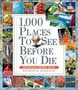 1000 Places To See Before You Die - Reisekalender 2019, Patricia Schultz