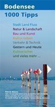 1000 Tipps rund um den Bodensee, Patrick Brauns