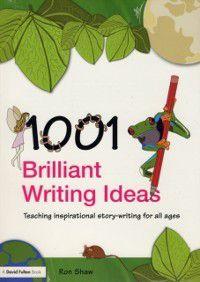 1001 Brilliant Writing Ideas, Ron Shaw