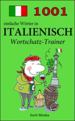 1001 einfache Wörter in Italienisch, Jorit Menka