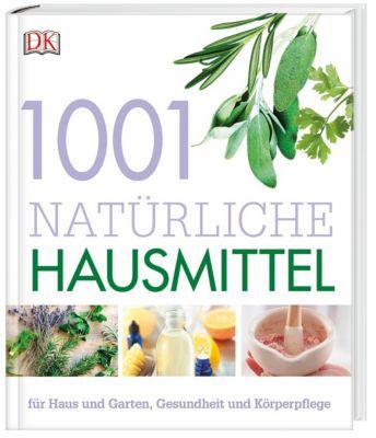 1001 natürliche Hausmittel