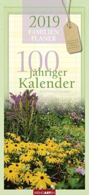 100jähriger Kalender Familienplaner 2019, Wolf-Dietmar Unterweger