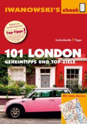101 London - Reiseführer von Iwanowski, Simon Hart, Lilly Nielitz-Hart