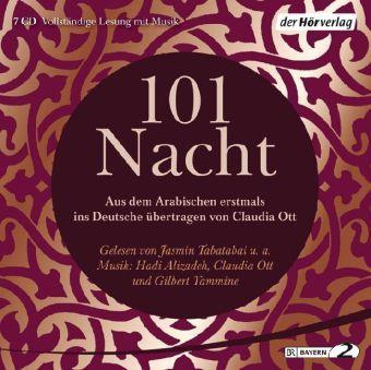 101 Nacht, 7 Audio-CDs, Claudia Ott