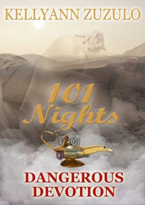 101 Nights: Dangerous Devotion, Kellyann Zuzulo