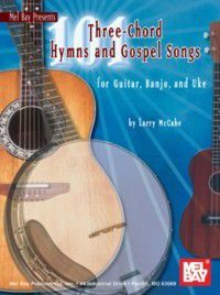 101 Three-Chord Hymns and Gospel Songs, Larry McCabe