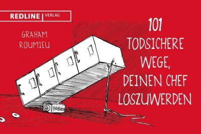 101 todsichere Wege, deinen Chef loszuwerden, Graham Roumieu