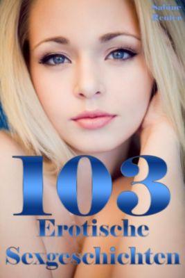 103 Erotische Sexgeschichten, Sabine Reuter