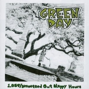 1039 / Smoothed Out Slappy Hours (Re-Issue), Green Day