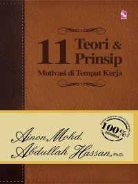 11 Teori Dan Prinsip Motivasi Di Tempat Kerja, Ainon Mohd