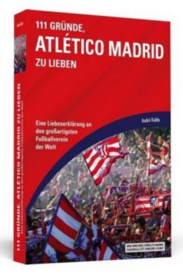 111 Gründe, Atlético Madrid zu lieben, André Kahle