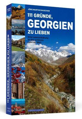 111 Gründe, Georgien zu lieben - Jörg Dauscher |