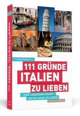 111 Gründe, Italien zu lieben, Beate Giacovelli