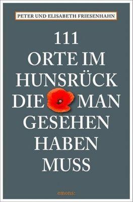 111 Orte im Hunsrück, die man gesehen haben muss -  pdf epub