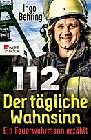 112 - Der tägliche Wahnsinn