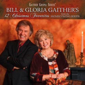 12 Christmas Favourites, Bill Gaither, Gloria Gaither