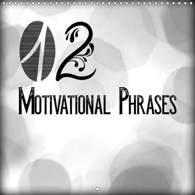 12 Motivational Phrases (Wall Calendar 2019 300 × 300 mm Square), Melanie Viola