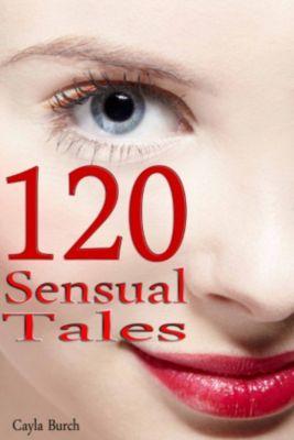 120 Sensual Tales, Cayla Burch