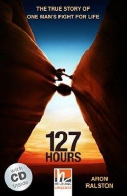127 Hours, m. 1 Audio-CD, Aron Ralston, Rodney Smith