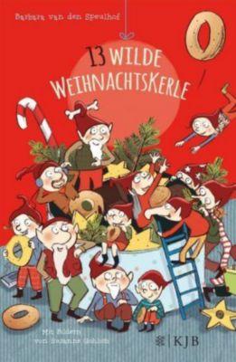 13 wilde Weihnachtskerle, Barbara van den Speulhof