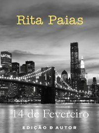 14 de Fevereiro, Rita Paias