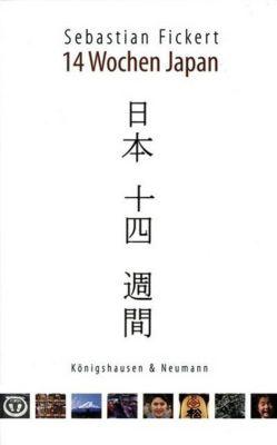 14 Wochen Japan - Sebastian Fickert pdf epub