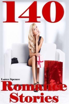 140 Romance Stories, Laree Spence