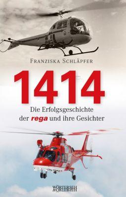 1414 - Die Erfolgsgeschichte der Rega und ihre Gesichter, Franziska Schläpfer