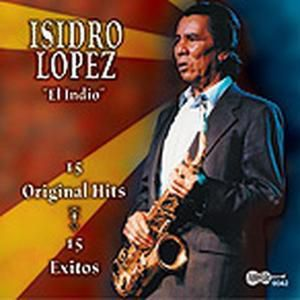 15 Greatest Hits, Isodro Lopez
