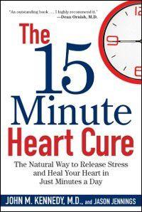 15 Minute Heart Cure, Jason Jennings, John M. Kennedy