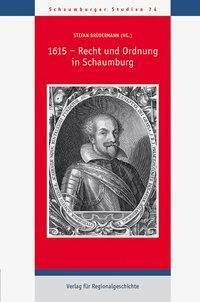 1615 - Recht und Ordnung in Schaumburg -  pdf epub