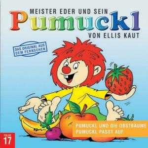 17: Pumuckl und die Obstbäume / Pumuckl passt auf, Ellis Kaut