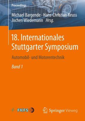 18. Internationales Stuttgarter Symposium, 2 Bde.