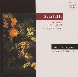 18 Sonaten Für Cembalo, Luc Beauséjour