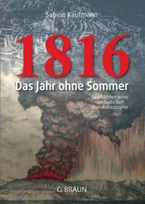 1816 - Das Jahr ohne Sommer - Sabine Kaufmann |