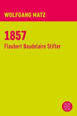1857, Wolfgang Matz