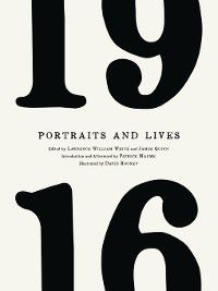 1916 Portraits and Lives