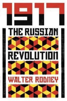 1917, Walter Rodney