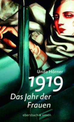 1919 - Das Jahr der Frauen, Unda Hörner