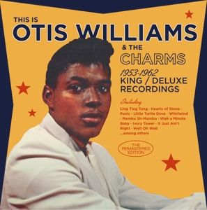 1956-1962 King/Deluxe Recordings, Otis & The Charms Williams