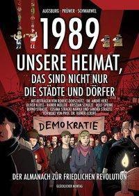 1989 – Unsere Heimat, das sind nicht nur die Städte und Dörfer