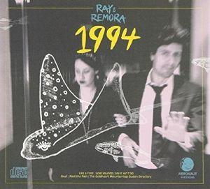 1994, Ray & Remora