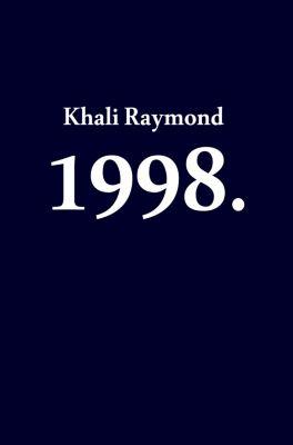 1998., Khali Raymond
