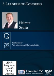 2. Leadership-Kongress: Helmut Seßler: Limbic Sales® Wie Menschen wirklich entscheiden, Helmut Seßler