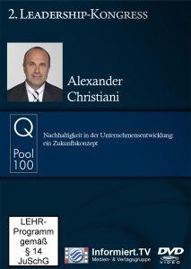 2. Leadership-Kongress: Nachhaltigleit in der Unternehmensentwicklung - ein Zukunftskonzept, Alexander Christiani