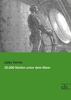 20.000 Meilen unter dem Meer - Jules Verne |