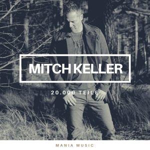 20.000 Teile, Mitch Keller